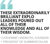 """These extraordinarily brilliant EXPLO leaders poured out all of their knowledge and all of their wisdom."""