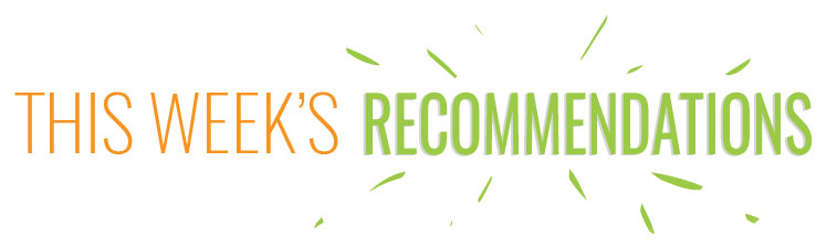 This-Weeks-Recommendations