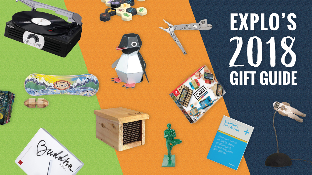 EXPLO's 2018 GIFT GUIDE